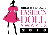 The 2013 DollObservers.com Fashion Doll Awards (#DOFDAs) / Vote for your favourite fashion dolls: http://DOFDAs2013.questionpro.com