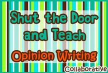 Opinion Writing Topics Collaborative / Shut the Door and Teach:  Opinion Writing Topics!  This board is dedicated to sharing tips, videos, blog posts and products for teaching opinion writing. If you would like to join this board, contact me at amberdawn7777 at Gmail dot com. Please post 4 free items for every one paid for product.