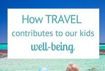 Inspiring a Love for Traveling with Kids / We want to encourage parents to travel more with their kids. To make traveling a part of their lives.