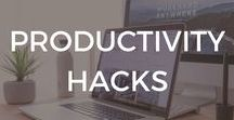Productivity Hacks / Productivity Hacks | How To | Productive | Time Savers | Productivity Boost | Be More Productive | Increase Productivity | Get Organized | Organize | Organization | Work From Home