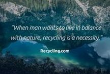 Recycling.com Quotes and Sayings / Inspiring sayings and quotes about recycling and zero waste.