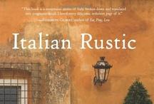italian rustic / by Elizabeth Minchilli