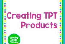 Creating TPT Products / Here's help for TPTers who create personal or commercial education products.