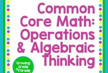 Common Core Math: Operations & Algebraic Thinking / Elementary and middle grades resources, lessons, projects, worksheets, and printables for Common Core Math: Operations & Algebraic Thinking.