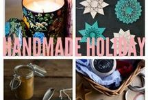 A Handmade Holiday / by Lindsay Strannigan (Rosemarried)