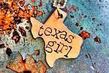 Texas Girl / by Claire Shalkowski