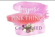 INSPIRE: Pink Things