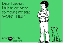 For all the Teachers I know! / by Denise Weber