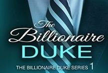 The Billionaire Duke Series / Fun things about billionaires, dukes, and all things British and Seattle