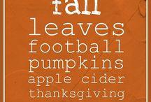 Halloween & Thanksgiving  / by Krista Morehead