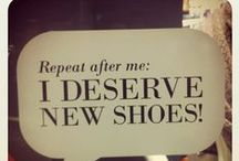 SHOES SHOES SHOES / For the love of
