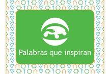 Palabras que Inspiran / Words that inspire