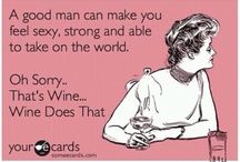 WINE (& other beverages)!!! / by Lisa Carter