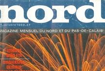 """Nord / Mensuel culturel régional lancé en 1969 par Patrick Calais et Gustave Dubar, fils (et petit-fils) du patron de l'Echo du Nord, (ancêtre de la Voix du Nord). Une trentaine de numéros paraîtront jusqu'en 1972 (sous le nom de """"Nord Magazine"""" à partir du n°11)"""