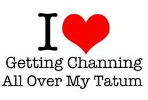 Love me some Channing Tatum / by Shannon Holbrooks