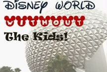 Disney World for Grown Ups 2014 / How to enjoy Disney World with your favorite person, with friends - without kids!!