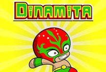 Dinamita - Helpful & Spontaneous / Dinamita is a wrestling star who likes to use his super strength for good. He tricks his enemies by moving slowly, slowly and then — blam! — suddenly using his dynamite strength.