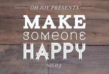 Make Someone Happy - No. 03: Food & Friends