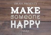 Make Someone Happy - No. 03: Food & Friends