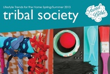S/S 2013 Home  |  Tribal Society / Trend Bible Home & Interior Trends Spring Summer 2013