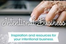 Intentional Business / Inspiration and resources for your intentional business.