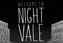 Welcome to  Night Vale / Hello Dear Listeners...