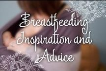Breastfeeding Inspiration and Advice