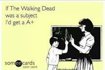 The Walking Dead / by Christina Johnson-Huckaby