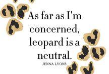 Leopard...love! / by Amanda Butler