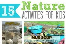 Nature Crafts and Acitivities / Crafts using found objects from nature and things to do outside