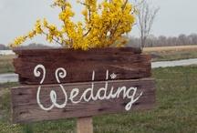 Country Wedding Love / by Kristine Dye