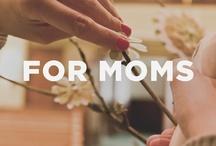parenting & mom stuff / by Alex Webb