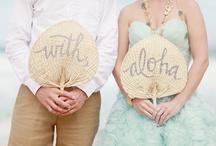 Hawaii Wedding Love / by Kristine Dye