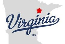 My Hometown ... Virginia, MN / Virginia, Minnesota ... nice little place to grow up & raise a family.