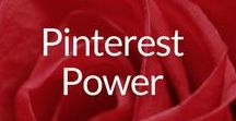 Pinterest Power / How-to's for Maximum Fun, Exposure & Impact on Pinterest to Increase Engagement & Build Your Brand & Business