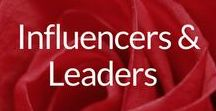 Influencers & Leaders / Informed & Inspiring Influencers & Leaders Worthy of Your Follow & Following in Their Footsteps. Social Savvy, Social Conscience, Business Sense & Brains. Learn & Live.