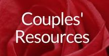 Couples' Resources / Articles, Info & Resources for Couples & Families To Cherish Their Blessings, Resolve Challenges & Build Loving, Supportive & Satisfying Relationships