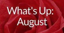 What's Up: August