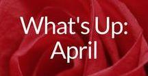 What's Up: April / Fun & Wonderful Ideas For April