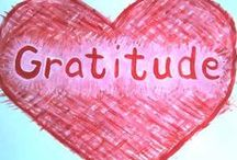 Gratitude / An attitude of gratitude is more than just a platitude. / by Melody Dodd