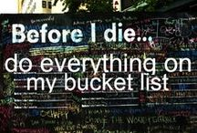 Bucket List / by Brittani Erdos