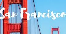 SF CA things / Things to do, places I'd like to go in San Francisco, Bay Area and California