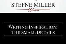 Writing Inspiration: The Small Details / When writing a book or script, even the smallest details matter. Here's some inspiration.