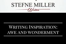 Writing Inspiration: Awe and Wonderment / Sometimes writing and screenwriting inspiration can come from being in awe!
