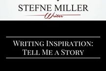 Writing Inspiration: Tell Me A Story / Writing inspiration. Writing prompts.