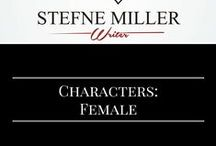 Writing Characters: Female / Character inspiration for female characters.
