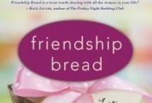Friendship bread / by Marcia C.