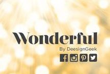 Wonderful / by DEESIGNGEEK
