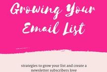 Growing Your Email List / Strategies for getting subscribers and creating email newsletters.