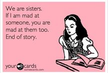 For my sisters / by Lynsi Marie